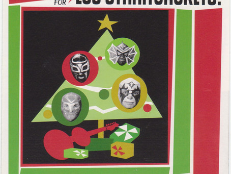 Music We Like And Think You Should Get: 'Tis The Season For Los Straitjackets