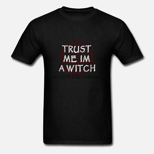 TRUST ME IM a WITCH    Tshirt