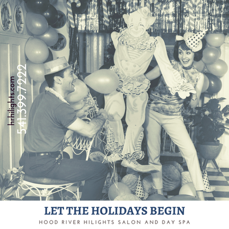 Let the Holidays Begin @ HiLights-Hood River's #1 Hair Salon & Day Spa
