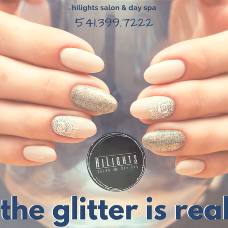 The Glitter is Real-HiLights Salon & Day Spa in Hood River