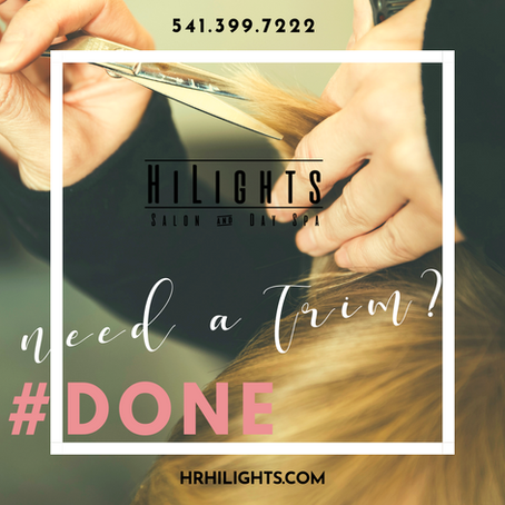Need A Trim? Done. HiLights Salon and Day Spa. Hood River Magic.