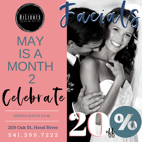 May 2019 is a Month 2 Celebrate - HiLights Salon & Day Spa