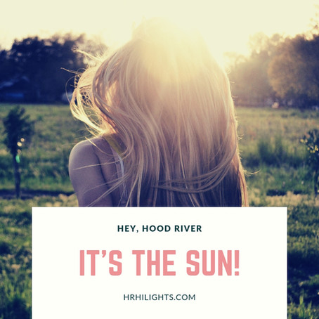 Hey, Hood River...It's the Sun! HiLights Salon And Day Spa