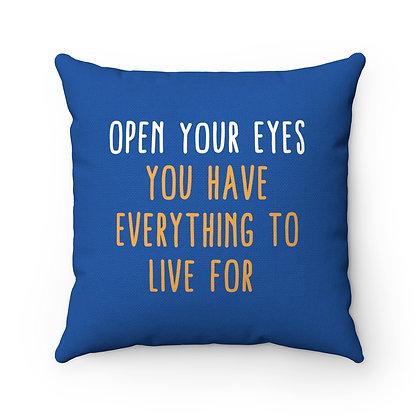 Open Your Eyes Spun Polyester Square Pillow