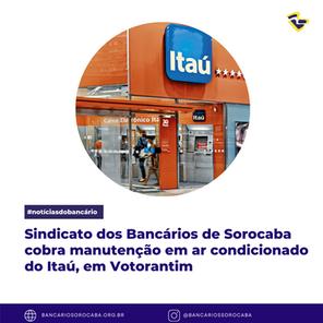 Sindicato dos Bancários de Sorocaba cobra manutenção em ar condicionado do Itaú, em Votorantim