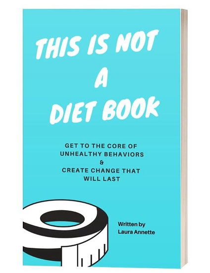 'This Is Not A Diet Book' by Laura Annette