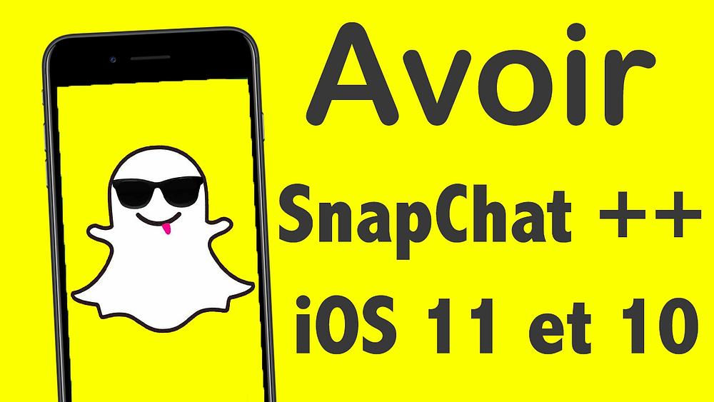 Comment Avoir Snapchat Sur Ios 10 Et 11 Sans Jailbreak