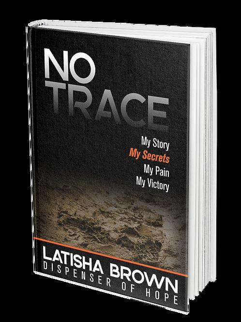 NO TRACE Paperback