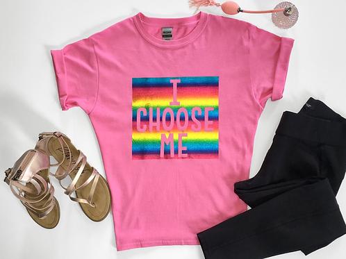 Pink Rainbow T-Shirt with Full I CHOOSE ME Logo