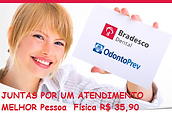 Bradesco Dental,Odontoprev, Plano Bradesco Dental Pessoa Física, Plano Bradesco Dental empresarial