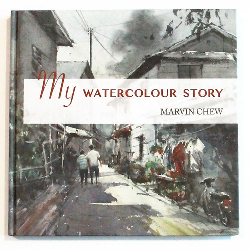Marvin Chew: My Watercolour Story