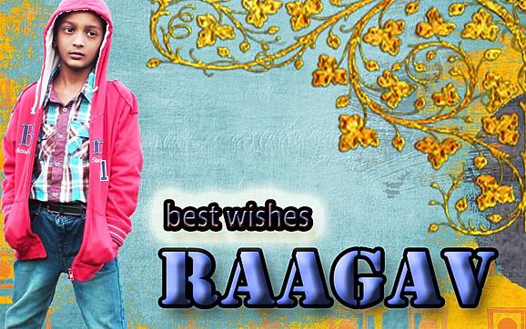 Raagav Best Wishes