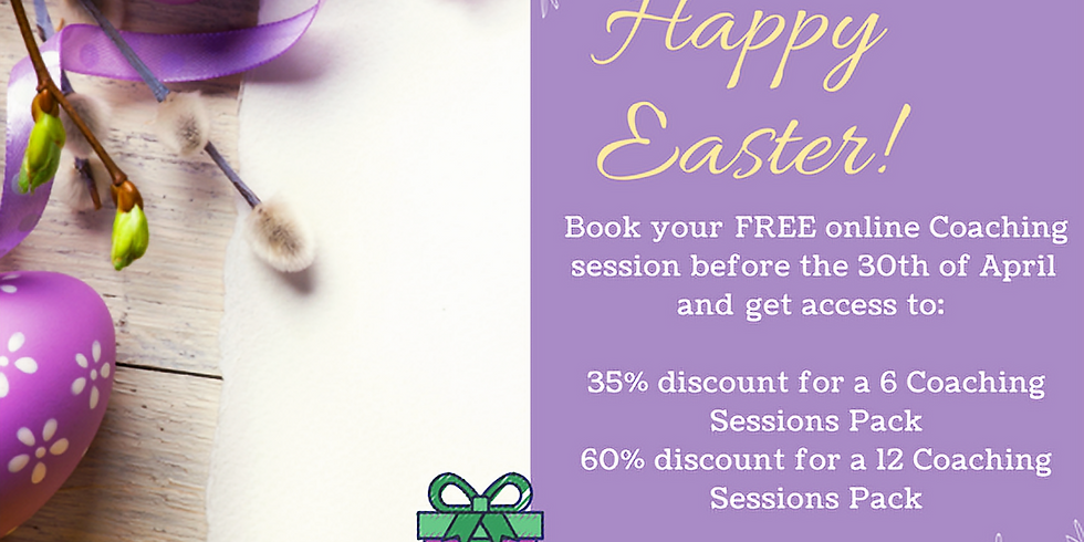 Easter Offer! Book your FREE Coaching session before the 30th of April