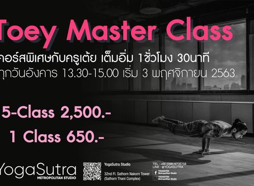 Toey Master Class