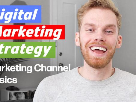 Digital Marketing Strategy Basics | Channels Overview
