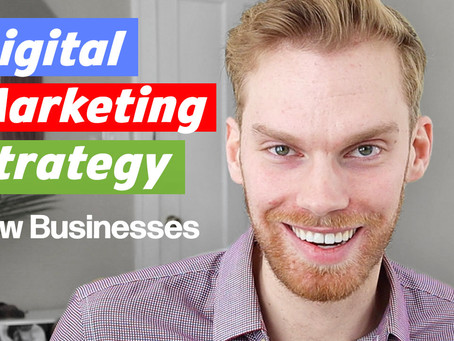 Setting Up A Digital Marketing Foundation And Strategy For New Businesses