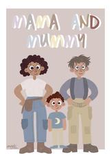 Mama and Mummy
