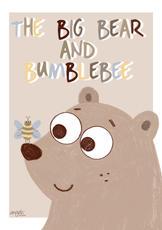 The Big Bear and Bumblebee
