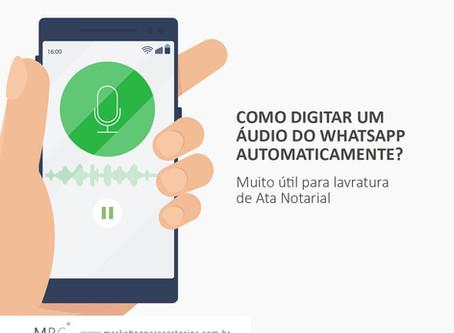 Como Digitar um Áudio do Whatsapp Automaticamente?