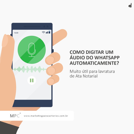Como Digitar um Áudio do Whatsapp Automaticamente?