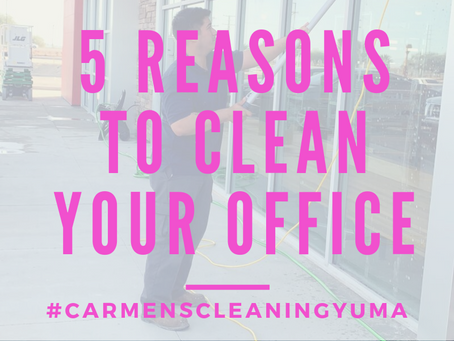 5 REASONS TO CLEAN YOUR OFFICE