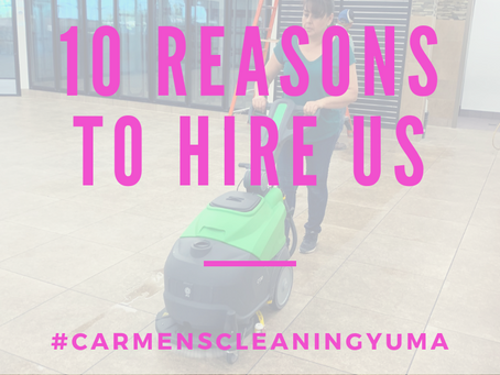 10 Reasons to Hire Carmen's Cleaning Service LLC in Yuma