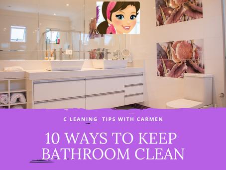 10 Ways to Keep Your Bathroom Clean