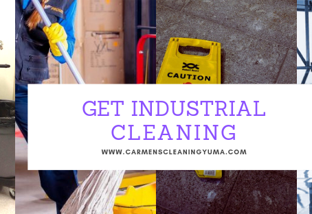 Get Industrial Cleaning in Yuma
