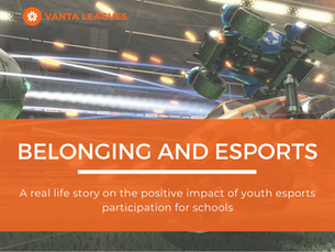 Belonging and esports: a real life story on the positive impact of youth esports participation