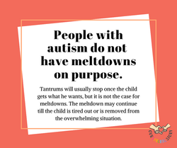 Tantrums and meltdowns