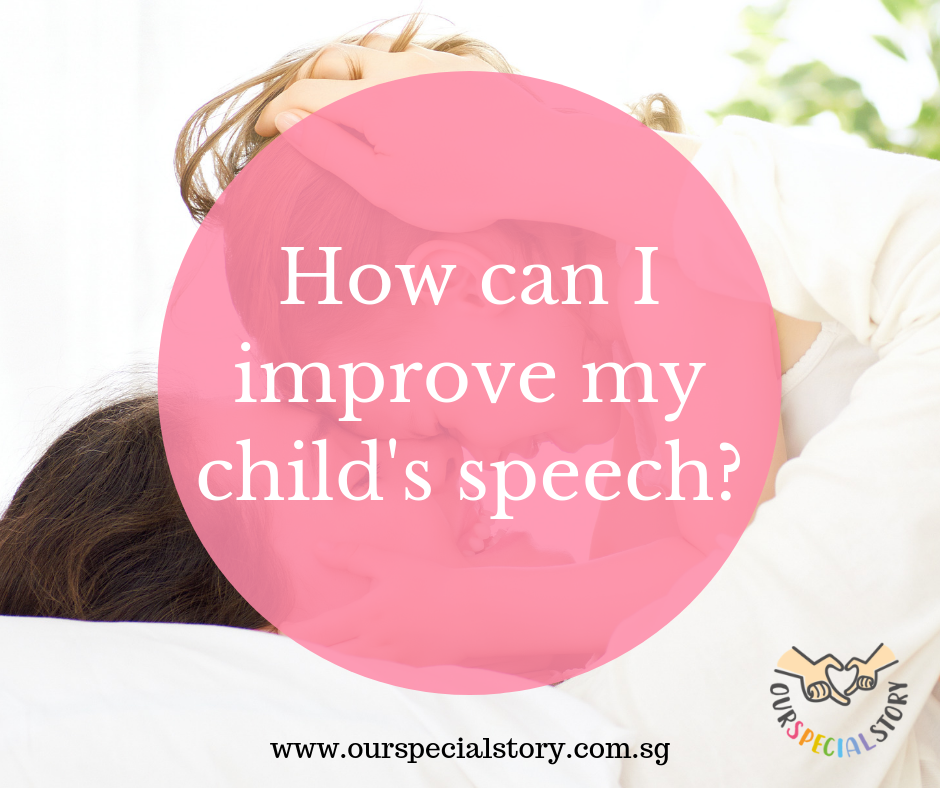 How can I improve my child's speech?