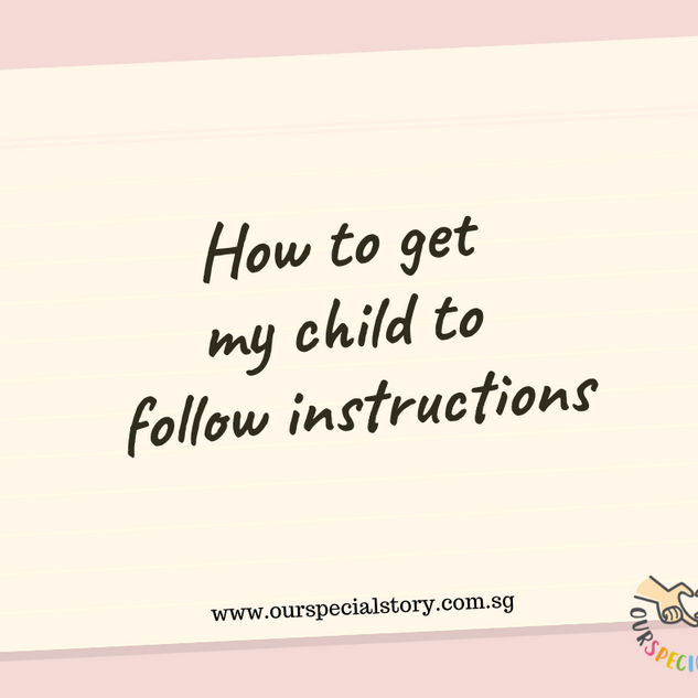 How to get my child to follow instructions