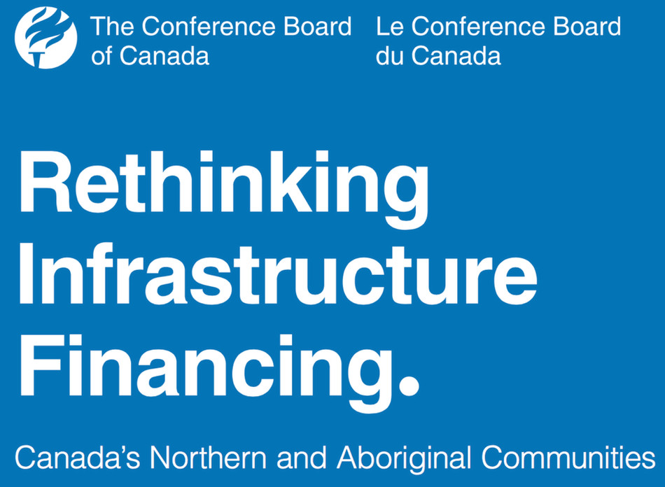 Rethinking Infrastructure Financing. Canada's Northern and Aboriginal Communities