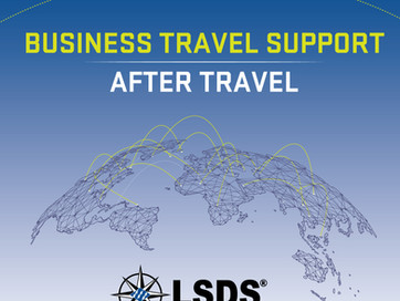 LSDS BUSINESS TRAVEL SUPPORT - AFTER TRAVEL