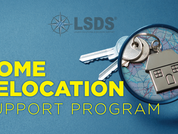 LSDS HOME RELOCATION SUPPORT PROGRAM - WHY IT MATTERS