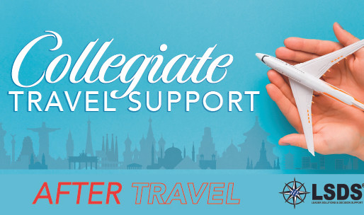 LSDS COLLEGIATE TRAVEL SUPPORT - AFTER TRAVEL