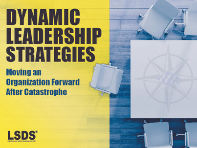 MOVING AN ORGANIZATION FORWARD AFTER CATASTROPHE
