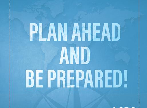 Travel Tip - Plan Ahead & Be Prepared