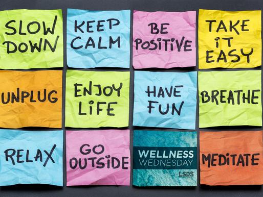 Wellness Weds -Relax… Again