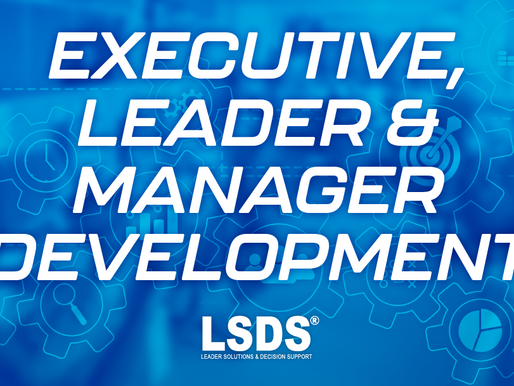 EXECUTIVE, LEADER & MANAGER DEVELOPMENT