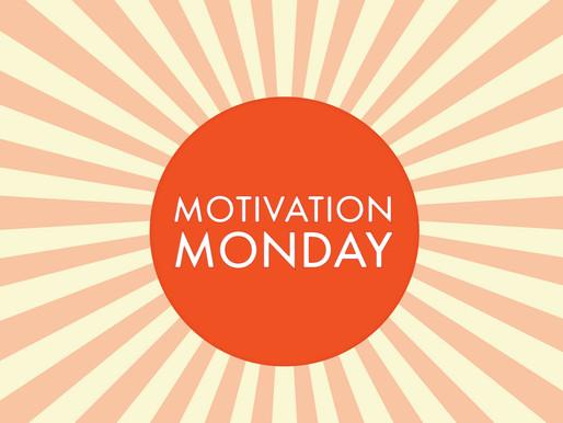 MOTIVATION MON-BETTER LATE THAN NEVER