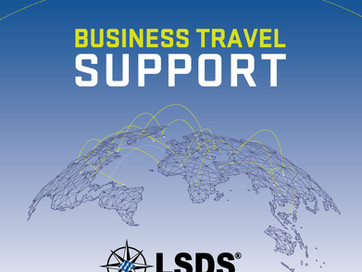 LSDS BUSINESS TRAVEL SUPPORT - WHY IT MATTERS
