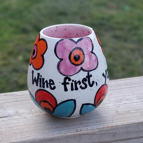 Wine First Stemless Wine Glass