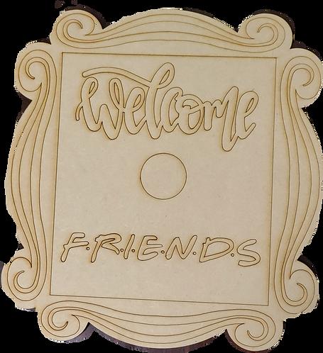 Welcome Friends Door Hanger