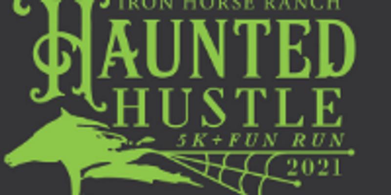 Iron Horse Ranch Haunted Hustle