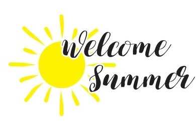 WELCOME SUMMER FUN!