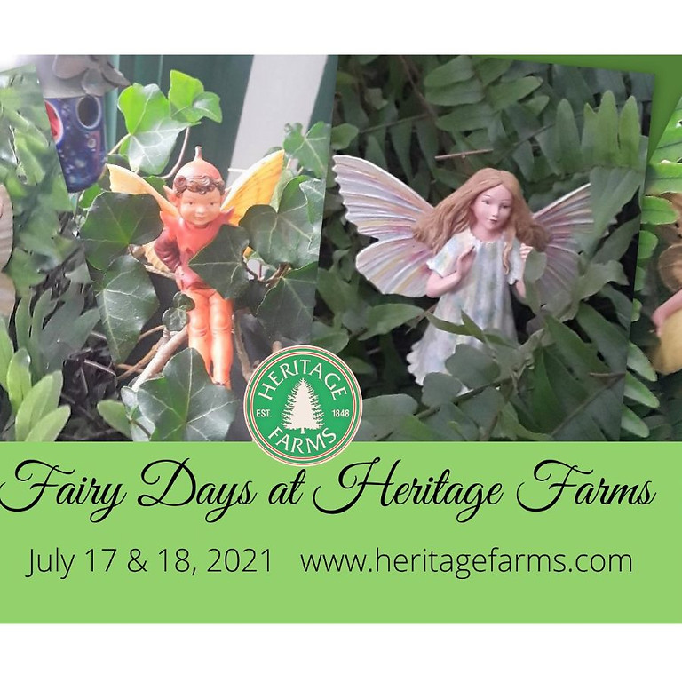 Fairy Days at Heritage Farms (7/17-7/18)