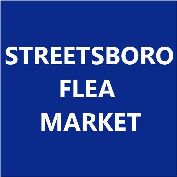 Streetsboro Flea Market