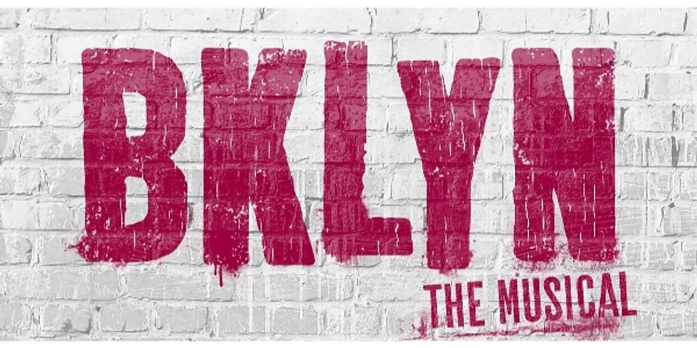 BKLYN THE MUSICAL (7/8 - 7/24)