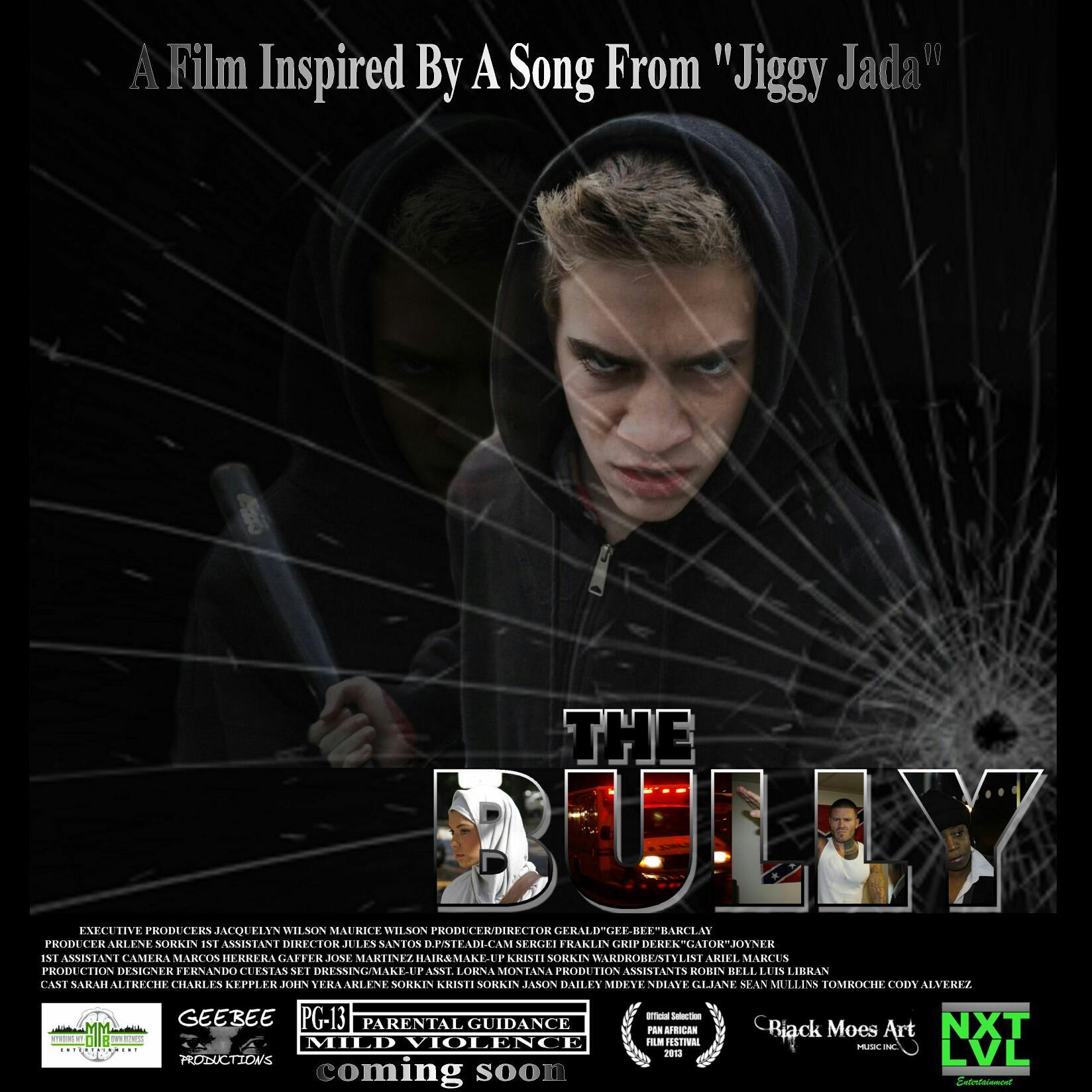 """The Bully"" Short Film"